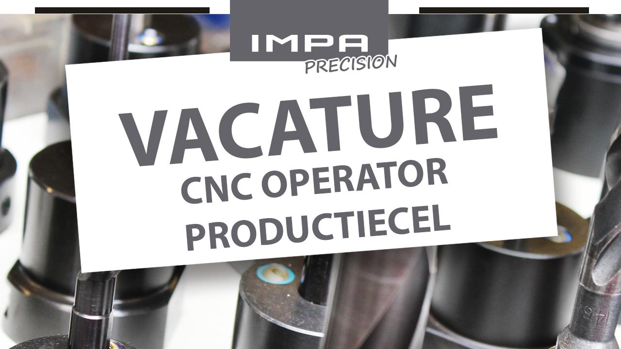 IMPA Precision vacature - CNC Operator Productiecel